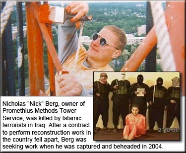 Nick Berg was killed by Islamic terrorists