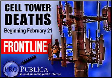 Frontline ProPublica Cell Tower Deaths