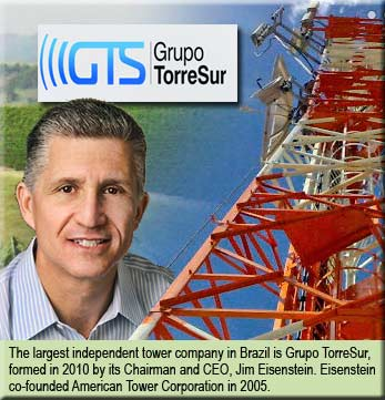 Former co-founder of American Tower Jim Eisenstein is chairman of Grupo TorreSur