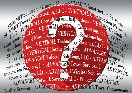 Industry terms, such as the 'Centerline' of an antenna have been used by many companies. Some of the popular ones, according to the Wireless Blue Book, are 'Advanced', 'Summit' and 'Vertical.' 'Wireless' is the most popular with the only distinction between some companies being one letter.